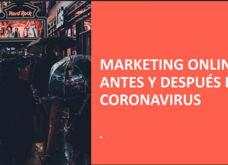 Marketing Online Antes y Despues Coronavirus. Alberto Melgar.UMU
